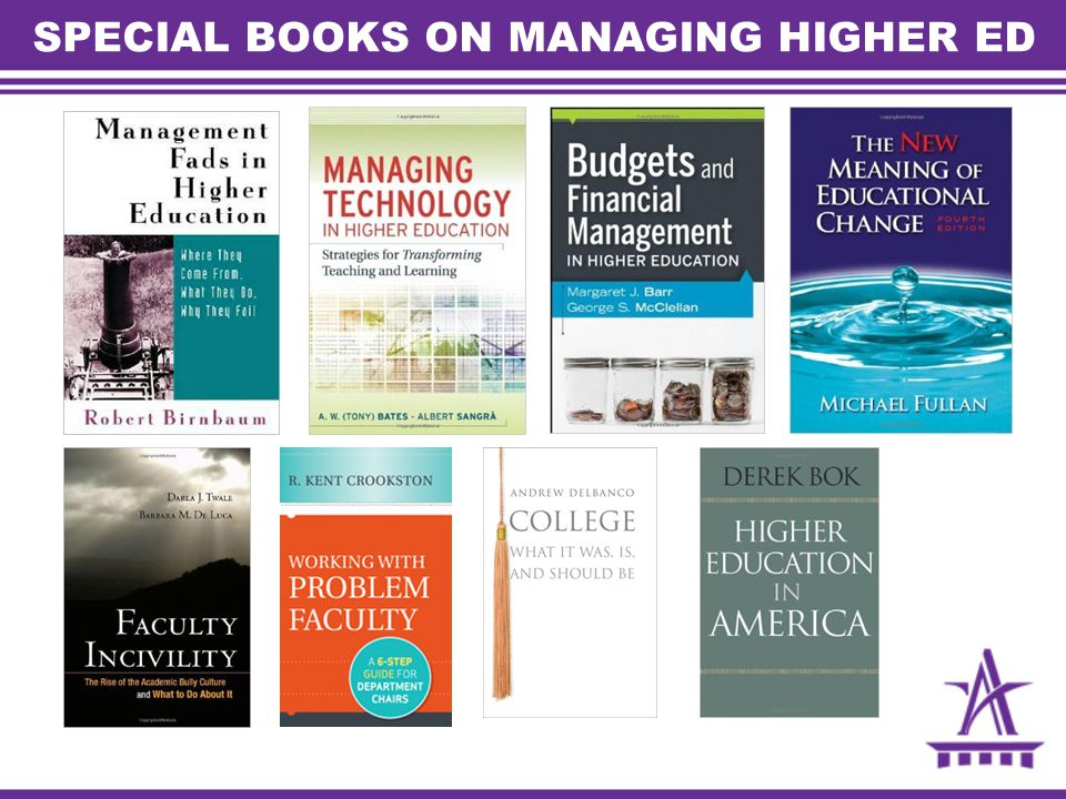 SPECIAL BOOKS ON MANAGING HIGHER ED