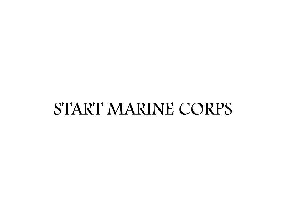 START MARINE CORPS