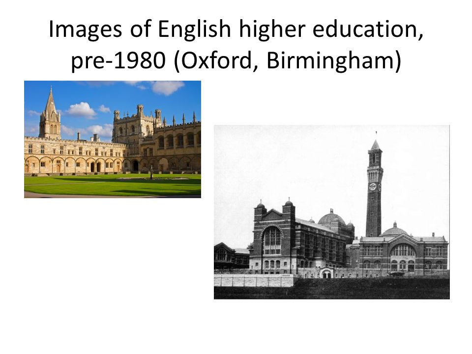 Images of English higher education, pre-1980 (Oxford, Birmingham)