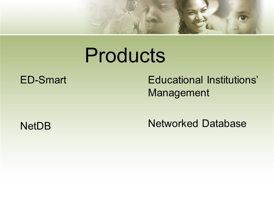 Products ED-Smart NetDB Educational Institutions' Management Networked Database