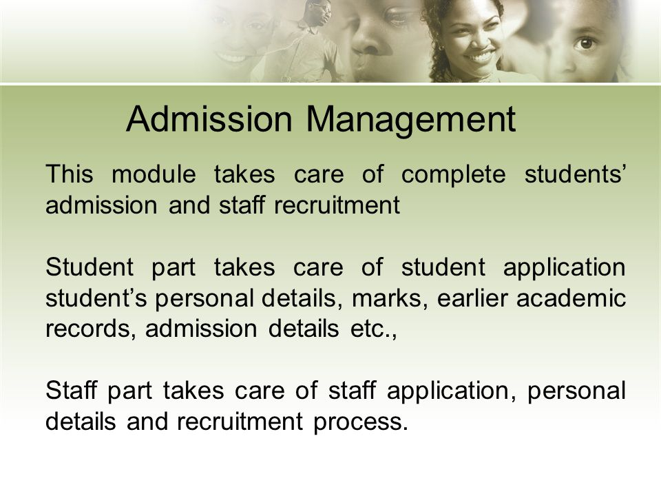 Student Management This module takes care of complete student management.