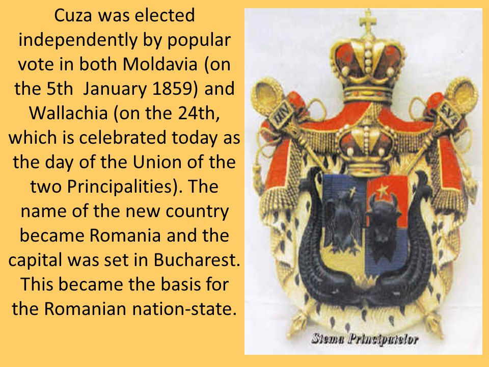 Cuza was elected independently by popular vote in both Moldavia (on the 5th January 1859) and Wallachia (on the 24th, which is celebrated today as the day of the Union of the two Principalities).