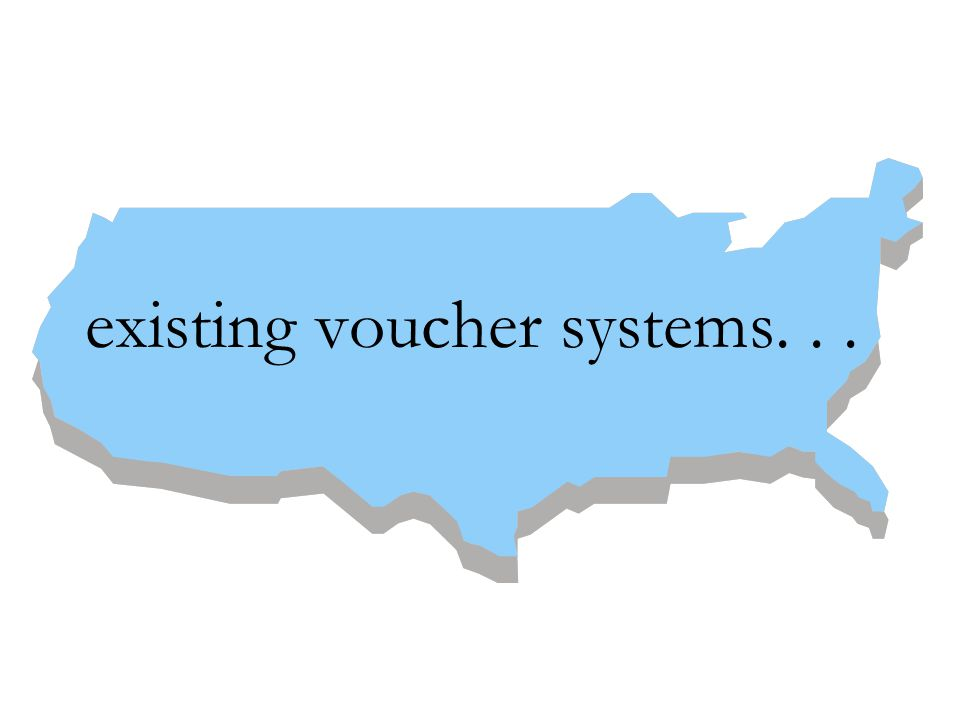 existing voucher systems...