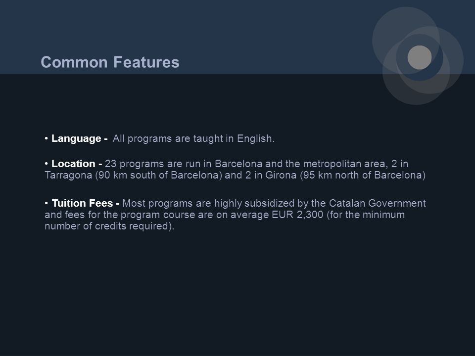Common Features Language - All programs are taught in English.