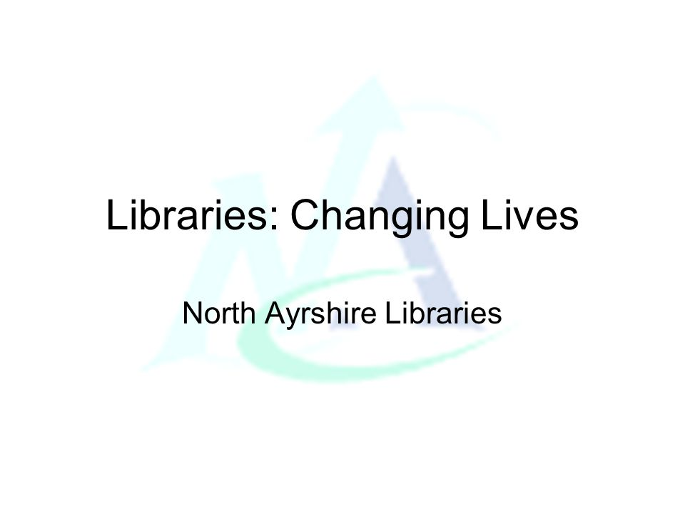Libraries: Changing Lives A continuing agent for change Enhanced information Resources Enabling access