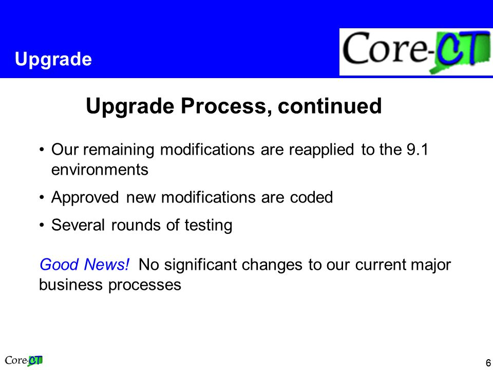 66 Upgrade Upgrade Process, continued Our remaining modifications are reapplied to the 9.1 environments Approved new modifications are coded Several r