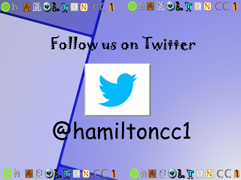 @hamiltoncc1 Follow us on Twitter