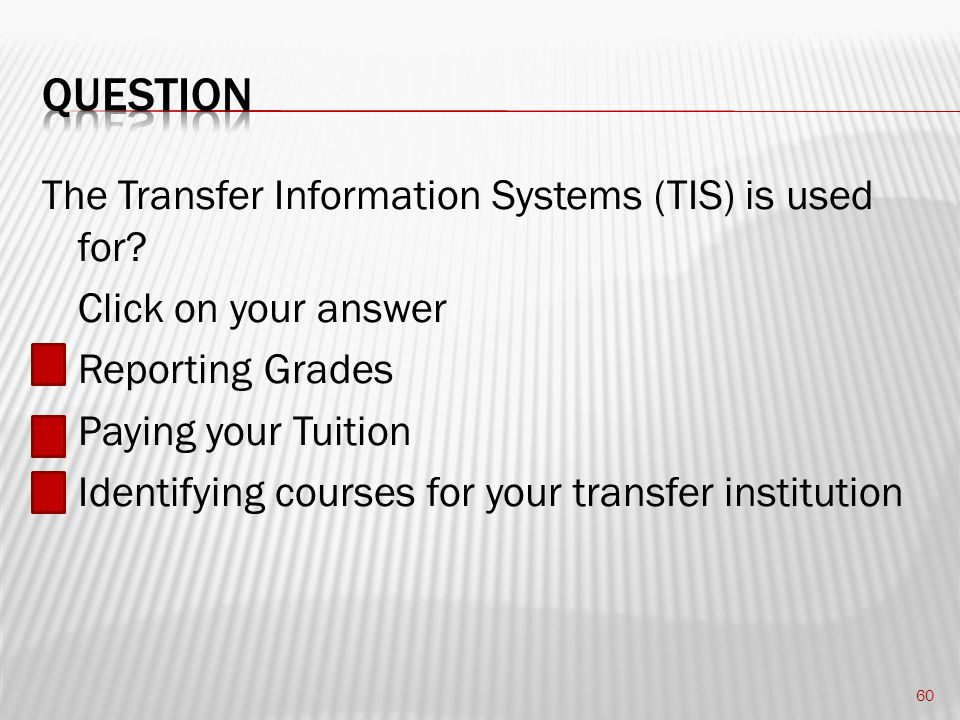 The Transfer Information Systems (TIS) is used for.