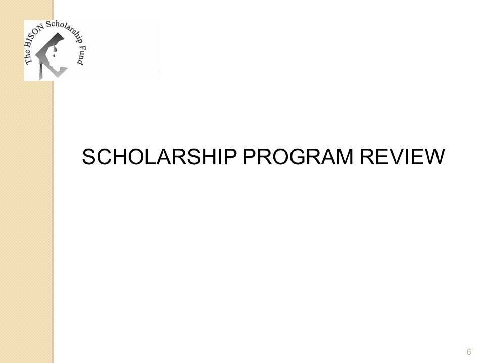 SCHOLARSHIP PROGRAM REVIEW 6