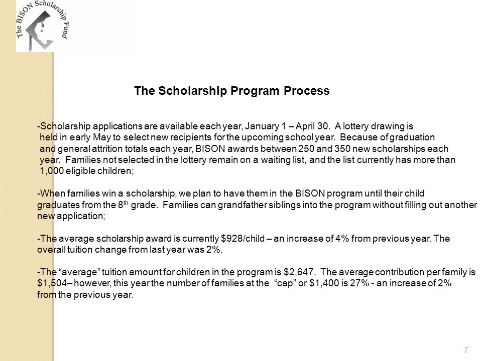 The Scholarship Program Process -Scholarship applications are available each year, January 1 – April 30. A lottery drawing is held in early May to sel