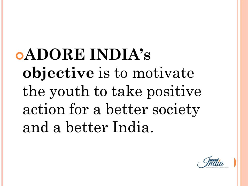 ADORE INDIA IS NOT A GOVT.OR A PRIVATE ORGANIZATION.