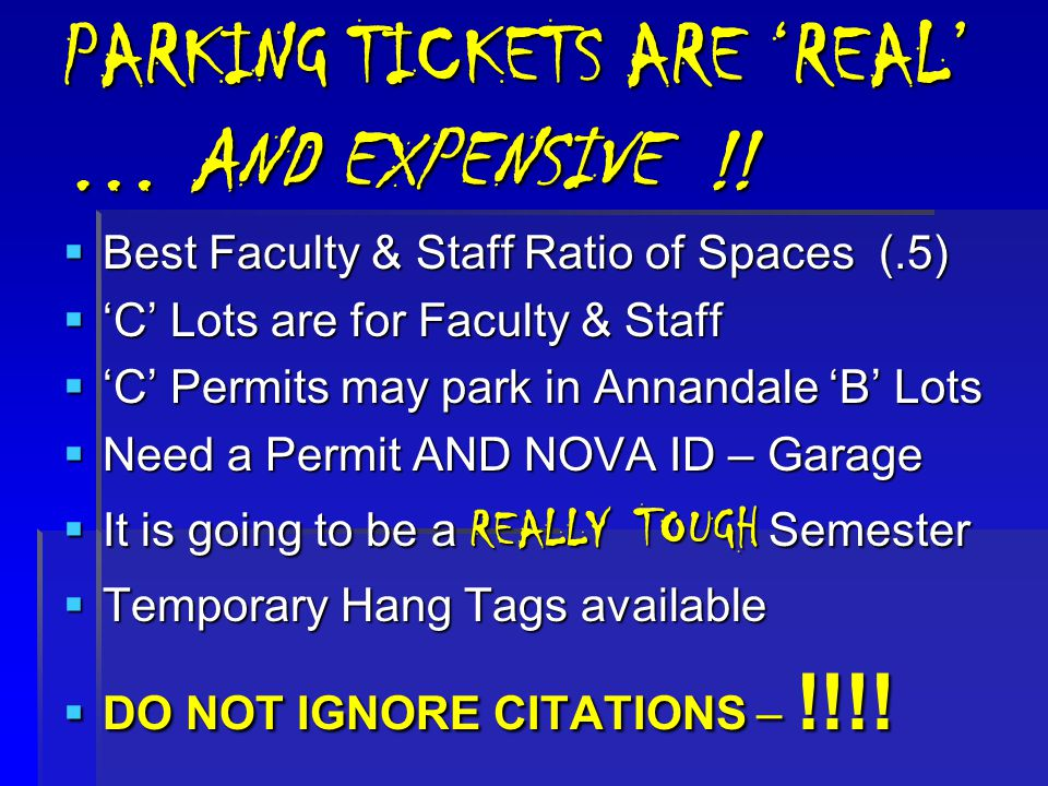 PARKING TICKETS ARE 'REAL' … AND EXPENSIVE !.