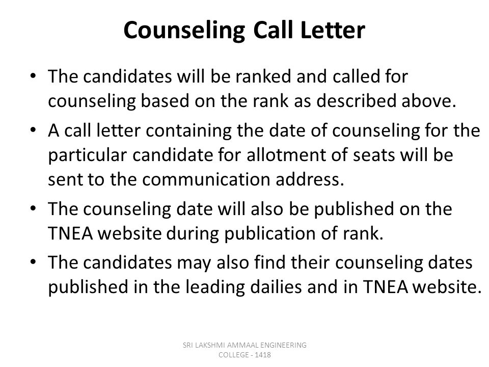 Counseling Call Letter The candidates will be ranked and called for counseling based on the rank as described above.