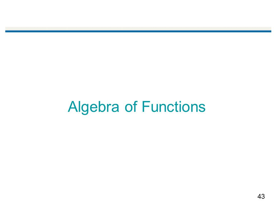 43 Algebra of Functions