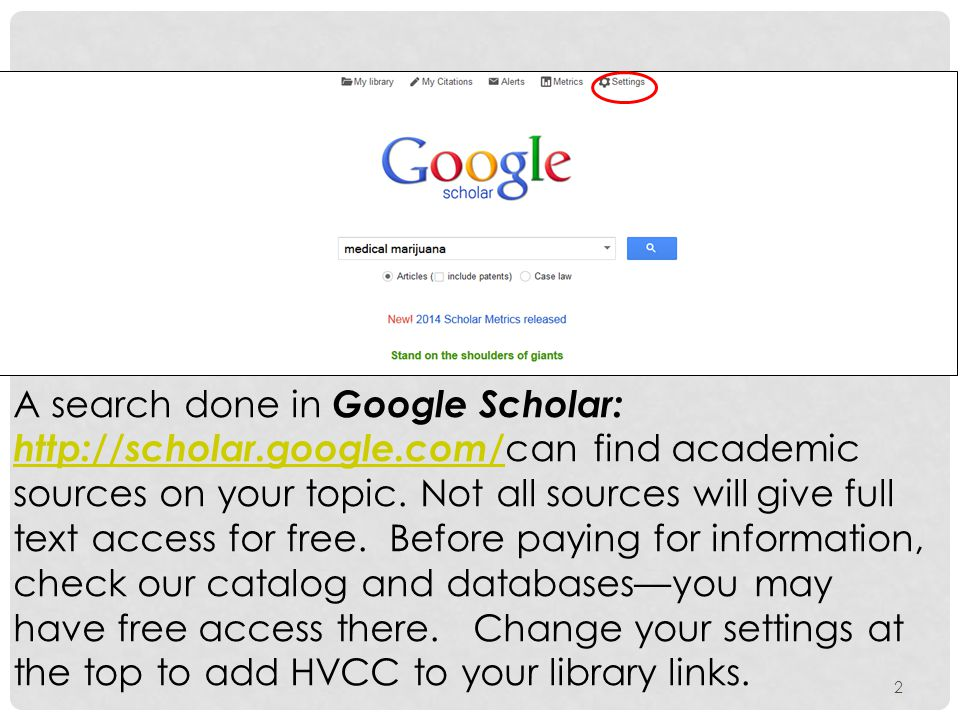 2 A search done in Google Scholar: http://scholar.google.com/ can find academic sources on your topic. Not all sources will give full text access for