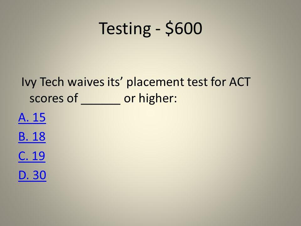 Testing - $400. Try Again!