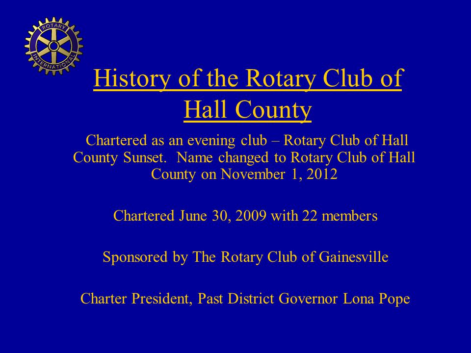 History of the Rotary Club of Hall County Chartered as an evening club – Rotary Club of Hall County Sunset.