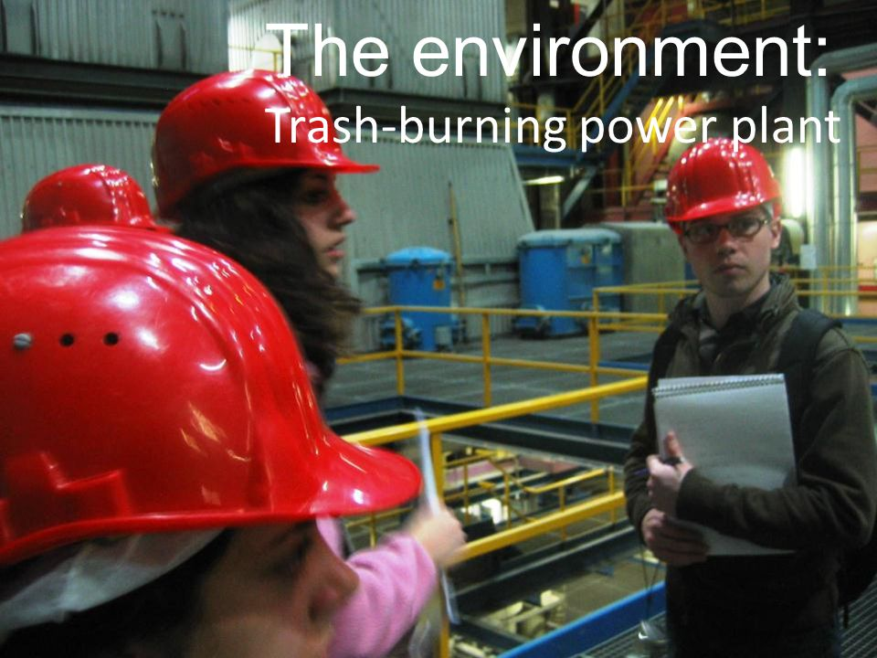The environment: Trash-burning power plant