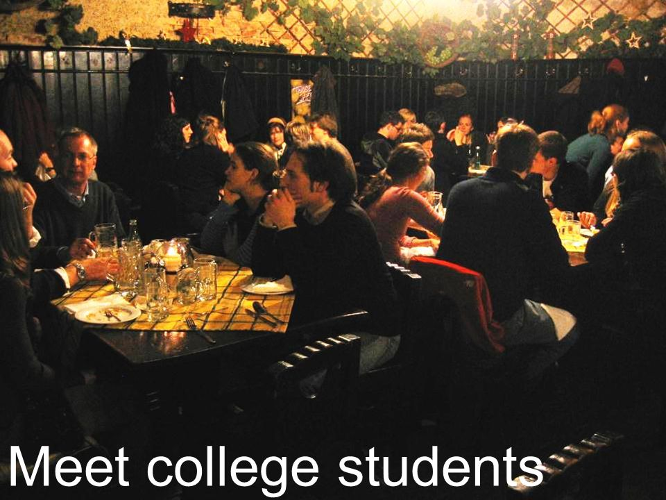 Meet college students