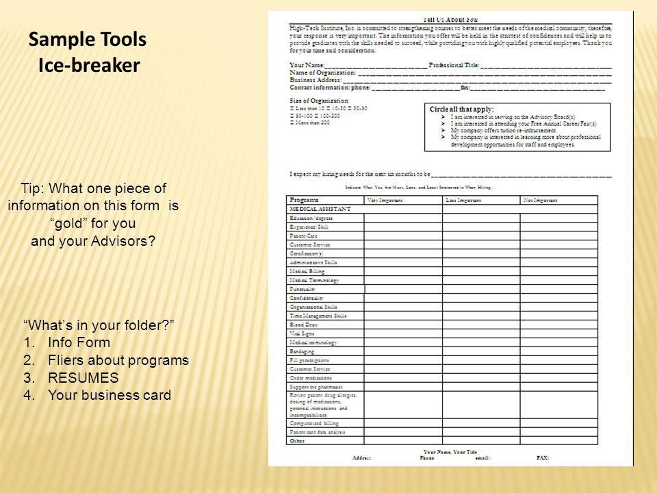 Sample Tools Ice-breaker Tip: What one piece of information on this form is gold for you and your Advisors.