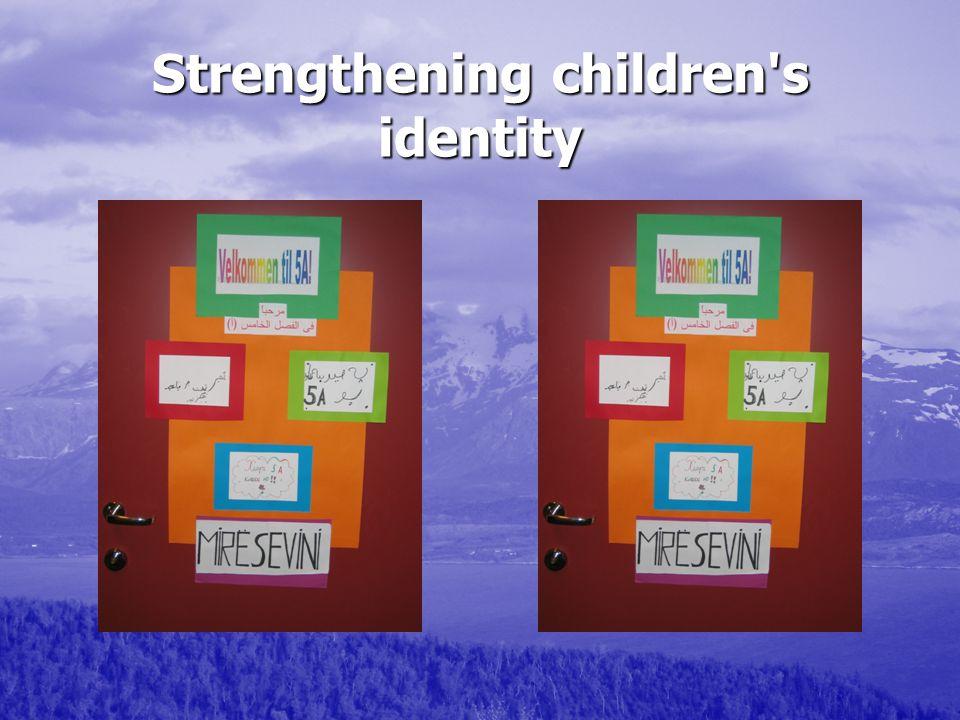 Strengthening children s identity