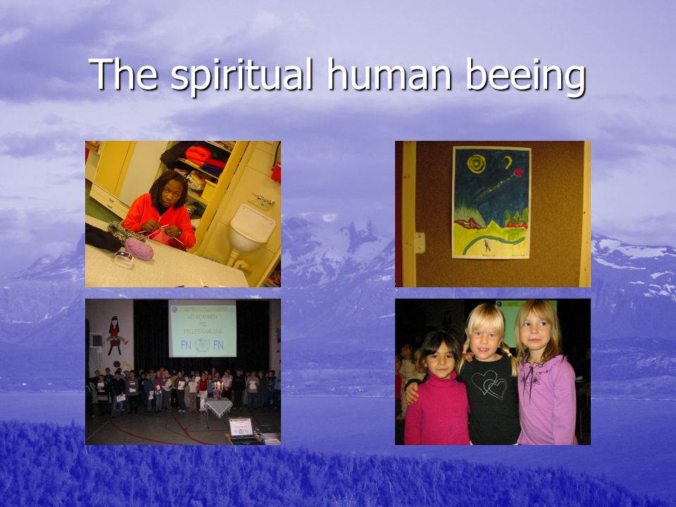 The spiritual human beeing