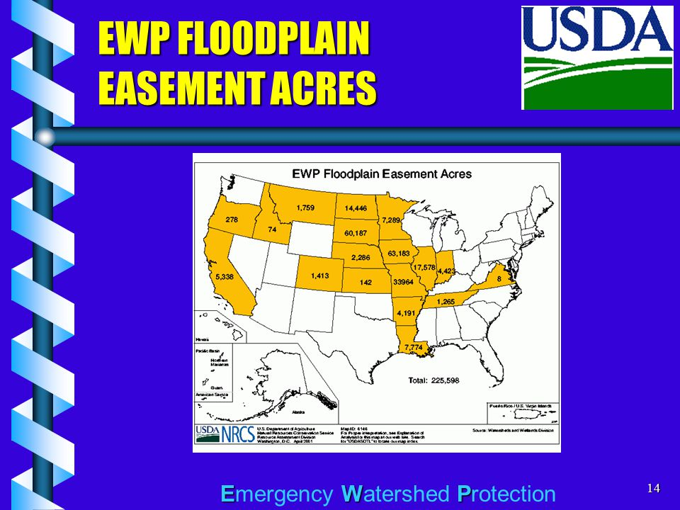EWP Emergency Watershed Protection14 EWP FLOODPLAIN EASEMENT ACRES
