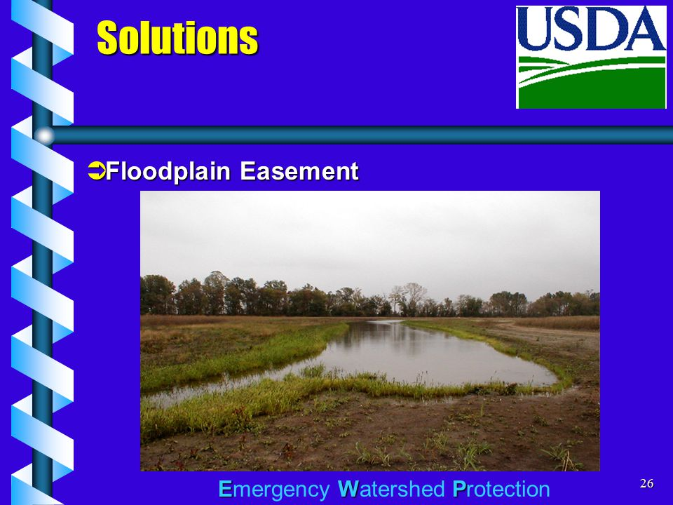 EWP Emergency Watershed Protection26 Solutions  Floodplain Easement