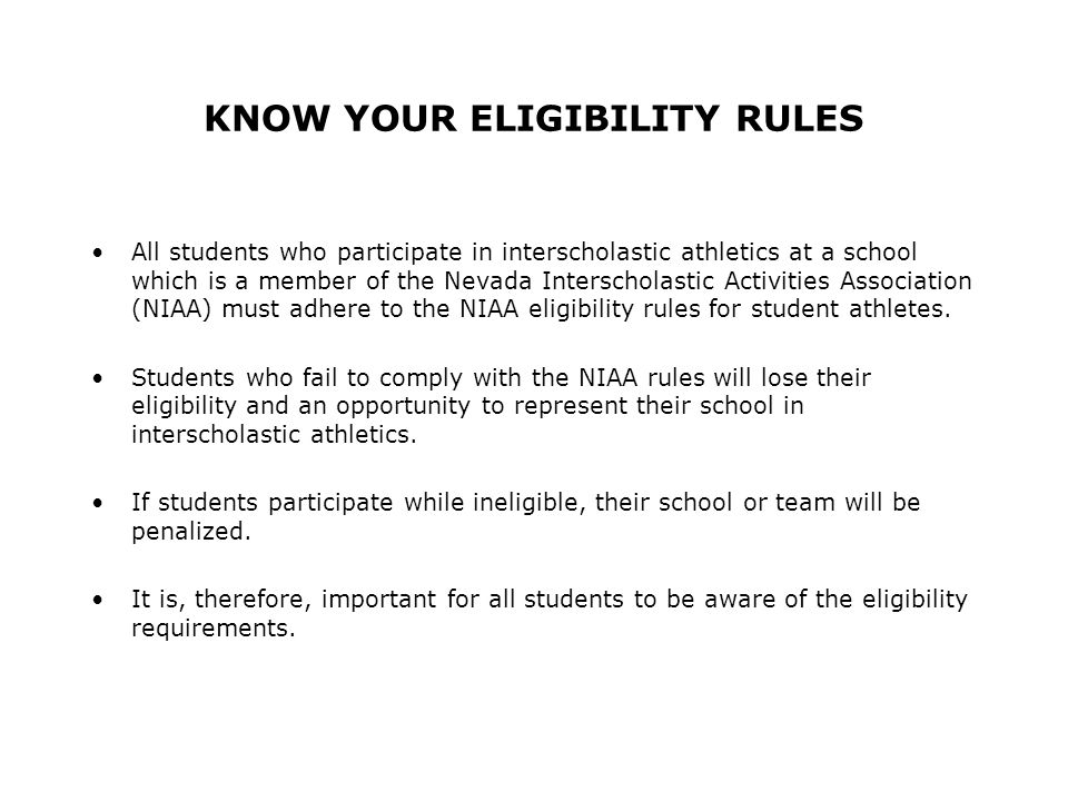RESIDENCY RULE Students are only eligible for interscholastic competition for the school located in the attendance zone in which their parents or legal guardian resides.