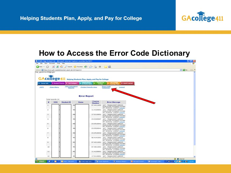 Helping Students Plan, Apply, and Pay for College How to Access the Error Code Dictionary