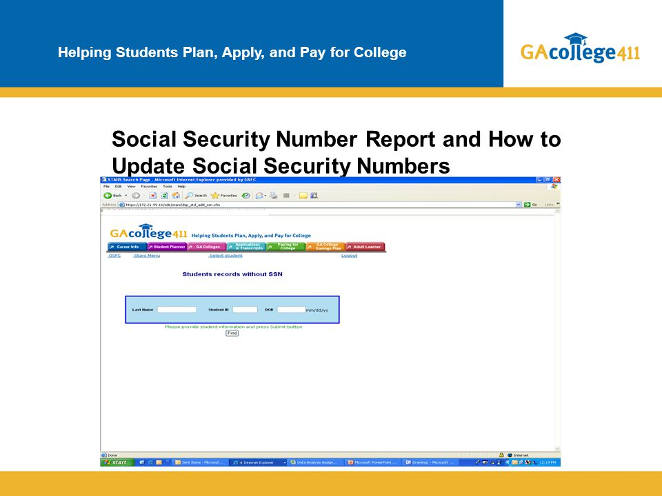 Helping Students Plan, Apply, and Pay for College Social Security Number Report and How to Update Social Security Numbers