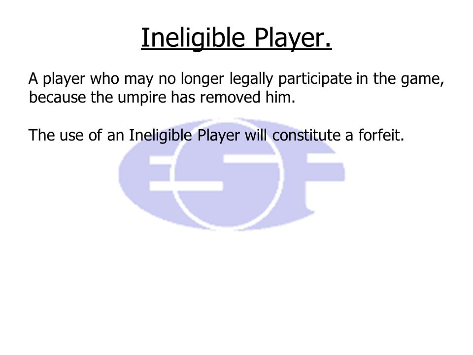 Ineligible Player.