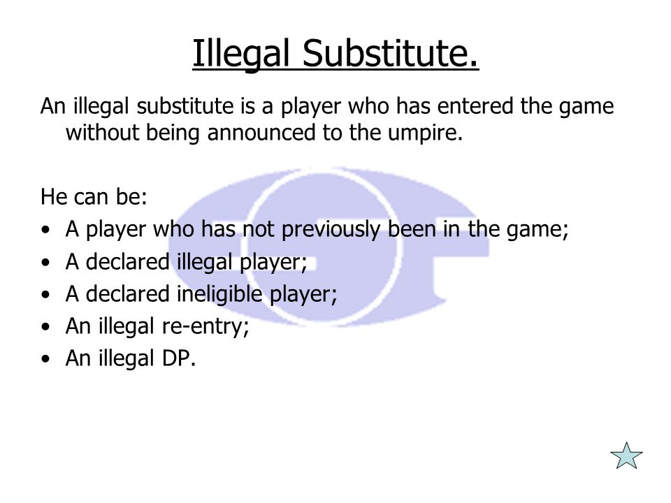 Illegal Substitute.
