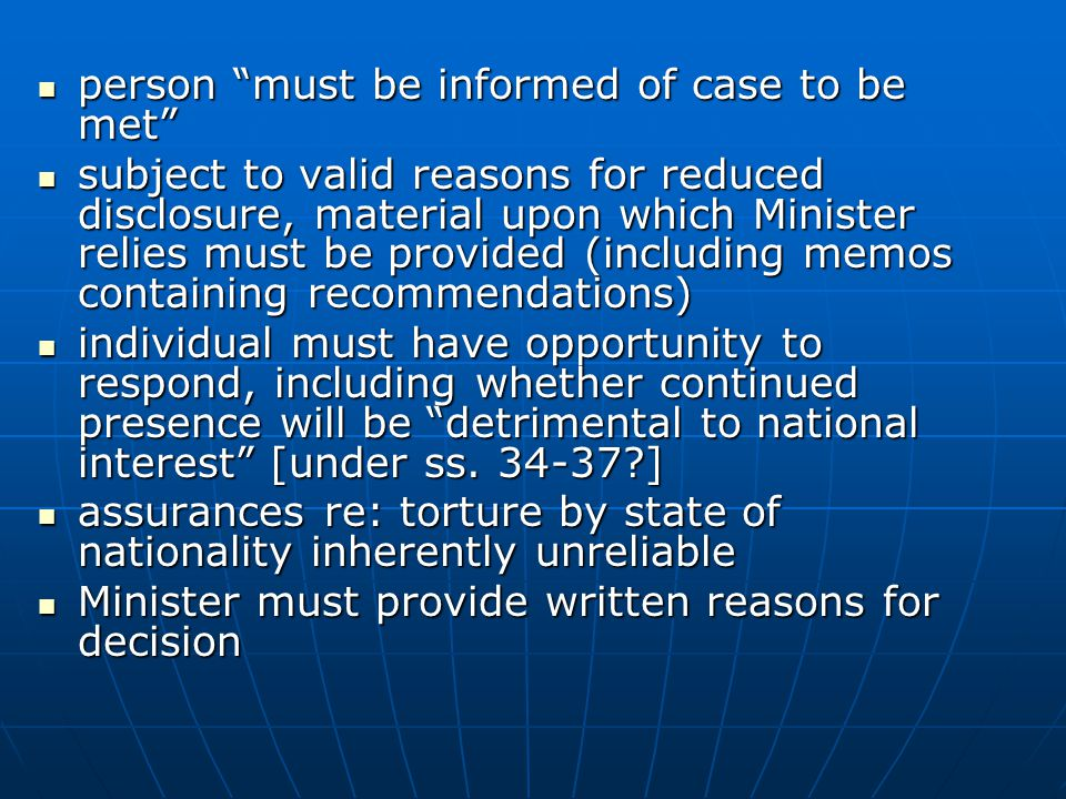 """person """"must be informed of case to be met"""" person """"must be informed of case to be met"""" subject to valid reasons for reduced disclosure, material upon"""