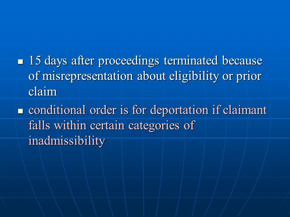15 days after proceedings terminated because of misrepresentation about eligibility or prior claim 15 days after proceedings terminated because of mis