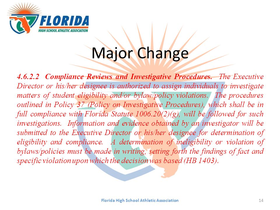 Major Change 4.6.2.2Compliance Reviews and Investigative Procedures. The Executive Director or his/her designee is authorized to assign individuals to