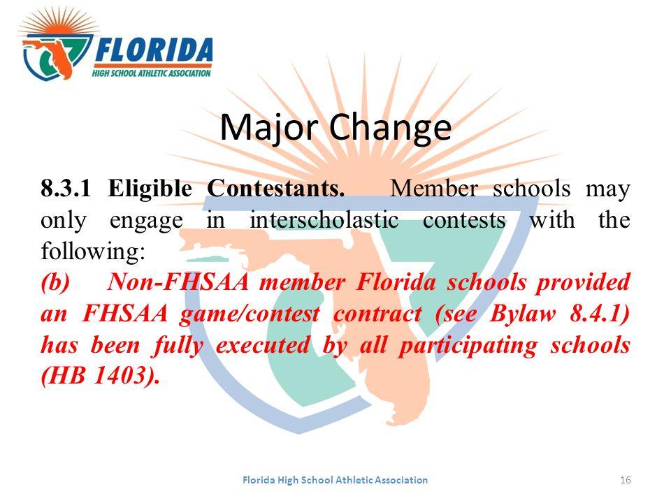 Major Change 8.3.1Eligible Contestants.