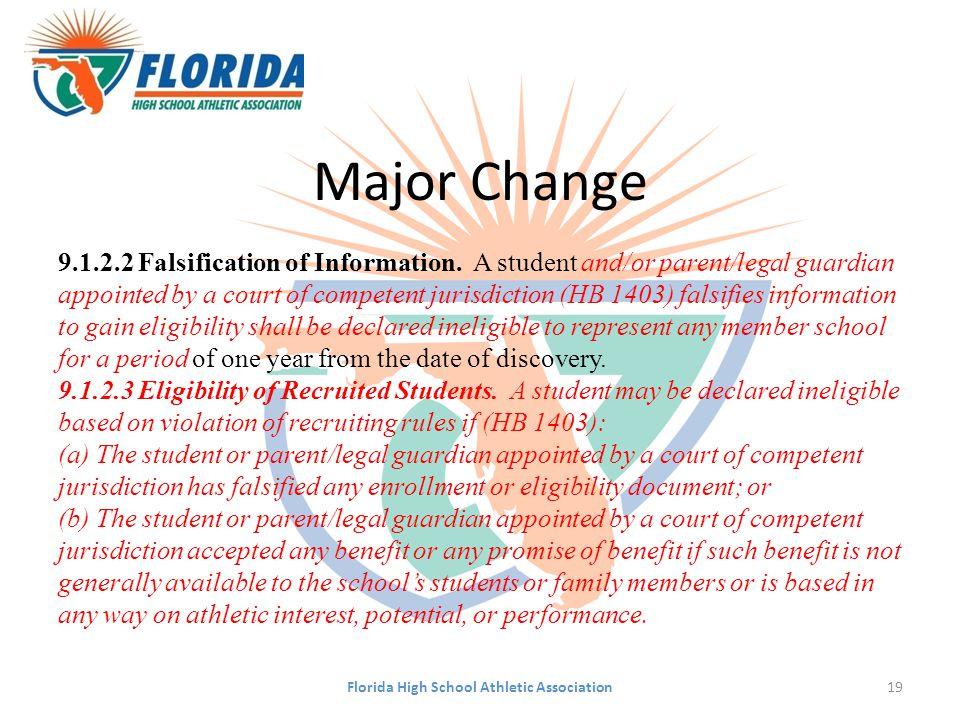 Major Change 9.1.2.2 Falsification of Information.