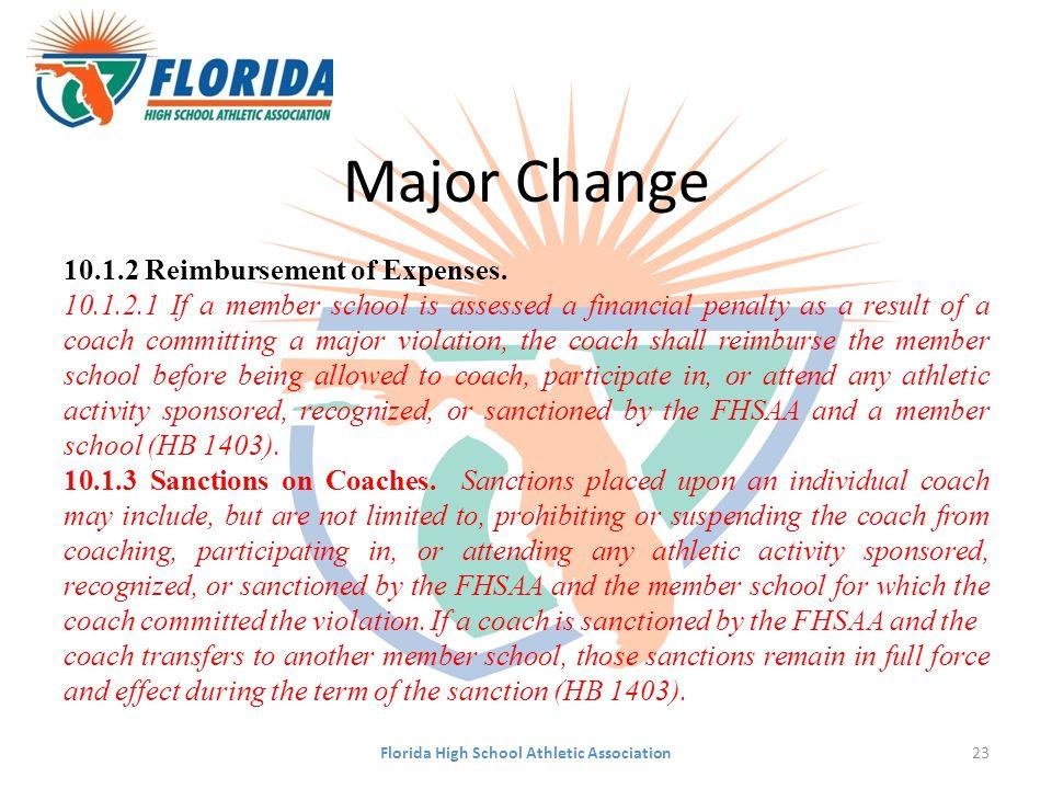 Major Change 10.1.2 Reimbursement of Expenses.