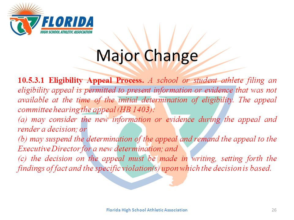 Major Change 10.5.3.1 Eligibility Appeal Process.