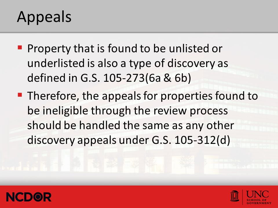 Appeals  Property that is found to be unlisted or underlisted is also a type of discovery as defined in G.S. 105-273(6a & 6b)  Therefore, the appeal