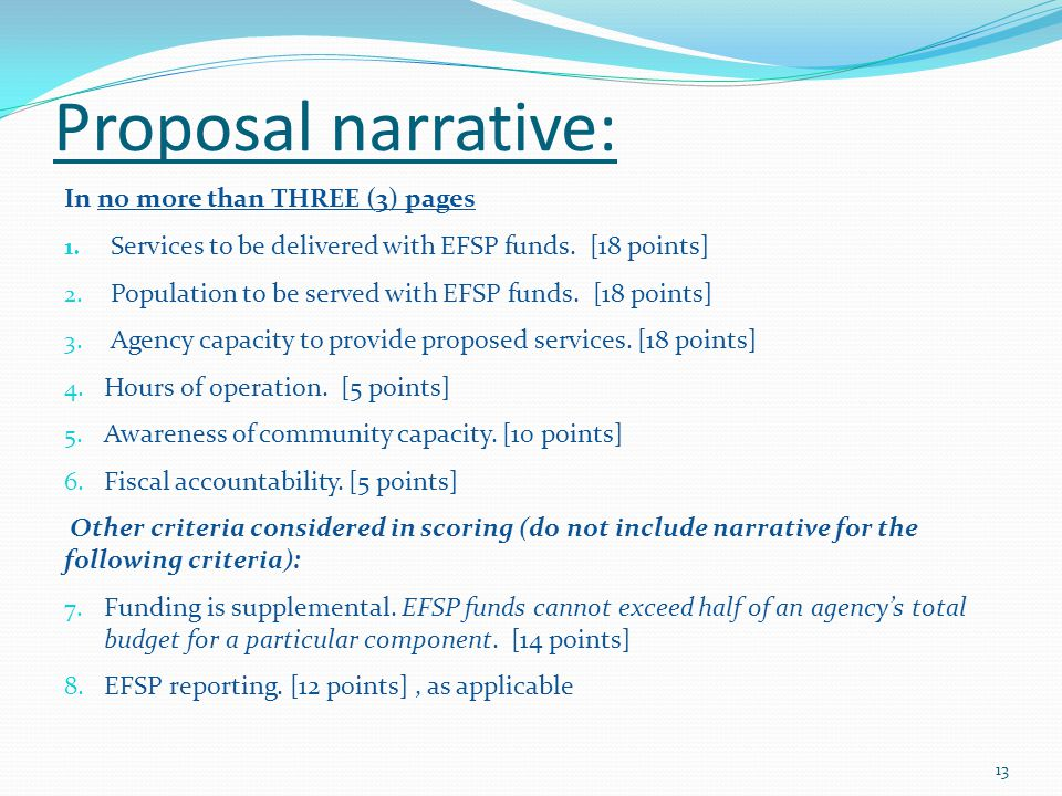 Proposal narrative: In no more than THREE (3) pages 1. Services to be delivered with EFSP funds. [18 points] 2. Population to be served with EFSP fund