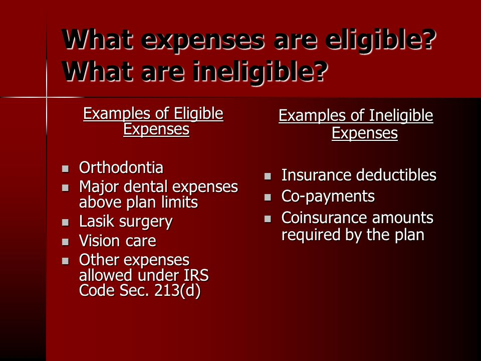 What expenses are eligible. What are ineligible.