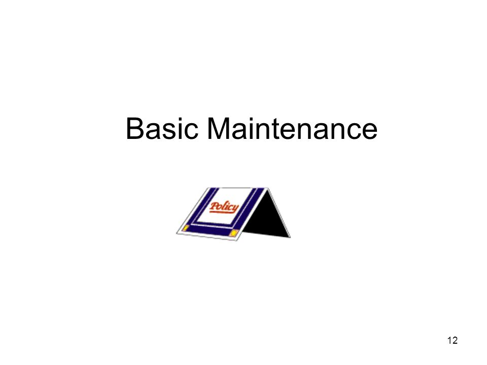 12 Basic Maintenance