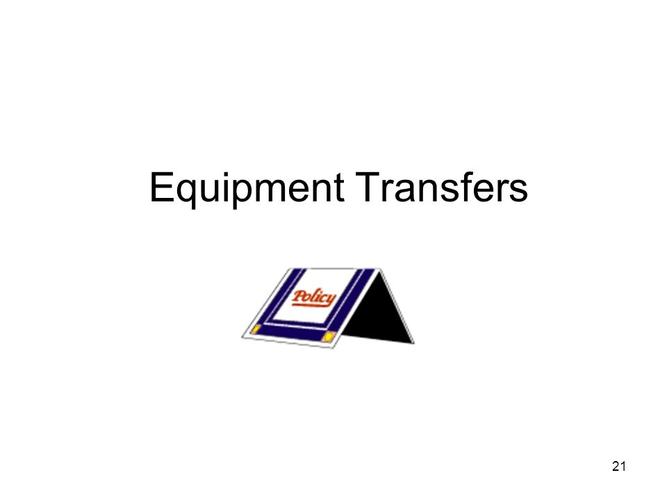 21 Equipment Transfers