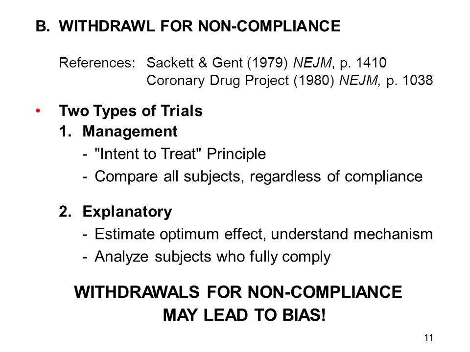 11 B.WITHDRAWL FOR NON-COMPLIANCE References:Sackett & Gent (1979) NEJM, p.