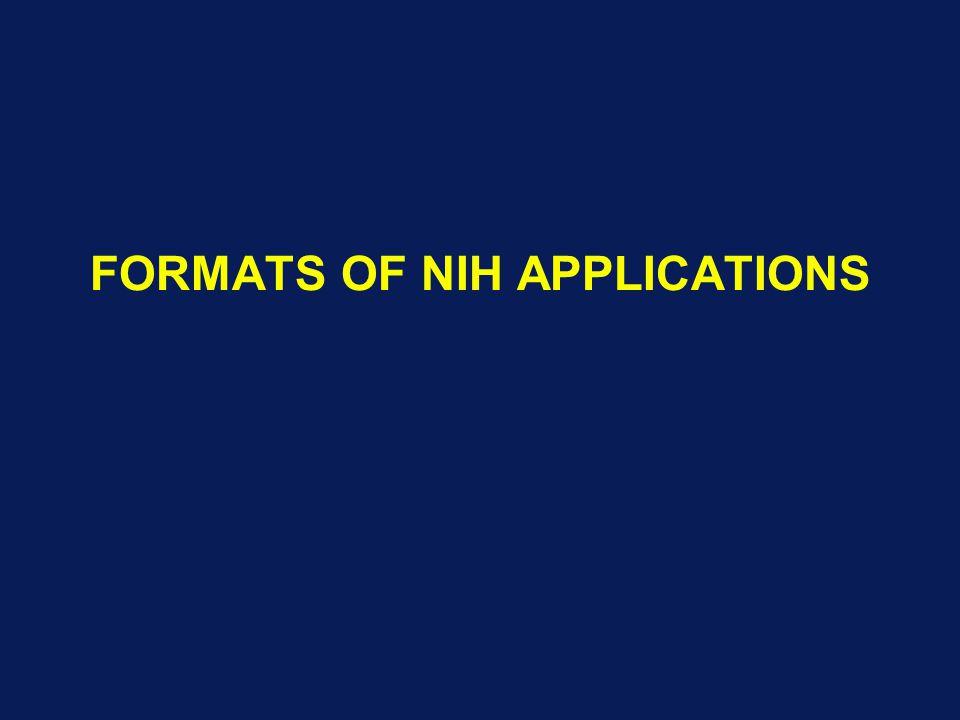 FORMATS OF NIH APPLICATIONS