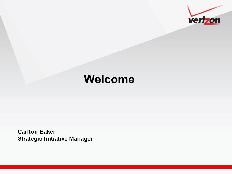 Welcome Carlton Baker Strategic Initiative Manager