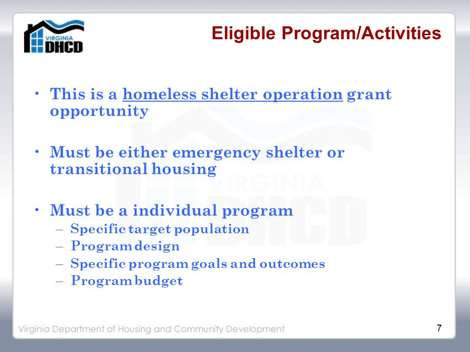 8 Eligible Program/Activities - Costs Maintenance Rent - must be actual rent expense incurred by sub-grantee (prohibition on properties own by sub-grantee and/or subsidiary) Security Operational supplies Insurance Utilities Furnishings Shelter staff (10 percent limit excluding maintenance and security staff costs) Note contract services may count, if applicable, toward the 10 percent limit of staff.
