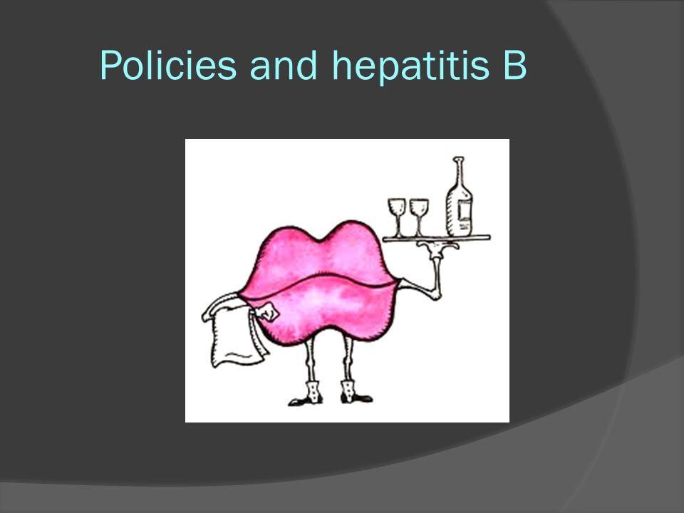 Policies and hepatitis B ?????